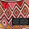 South African Bush Drums